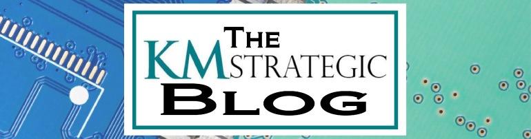 The KM Strategic Blog